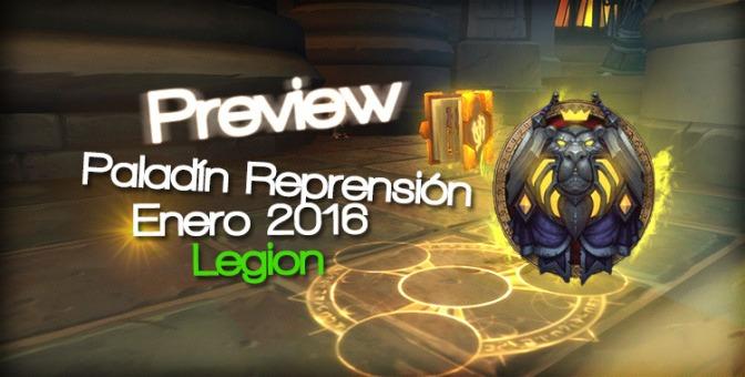 Preview: Paladín Reprensión en Legion