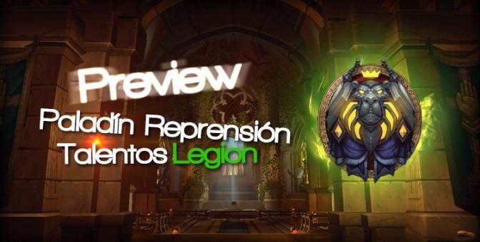 Preview: Talentos Paladín Reprensión en Legion (Enero)
